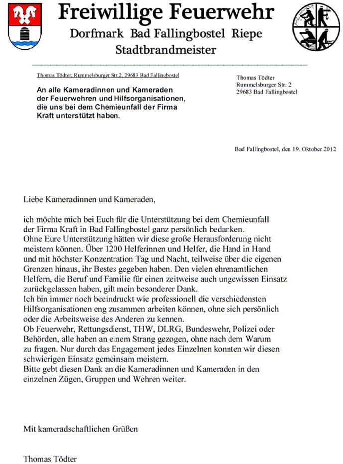 Ích möchte mich bei Euch für die Unterstützung bei dem Chemieunfall  der Firma Kraft in Bad Fallingbostel ganz persönlich bedanken.